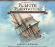 The Adventures of Plimoth Plantation: As Told by the Mayflower Mouse